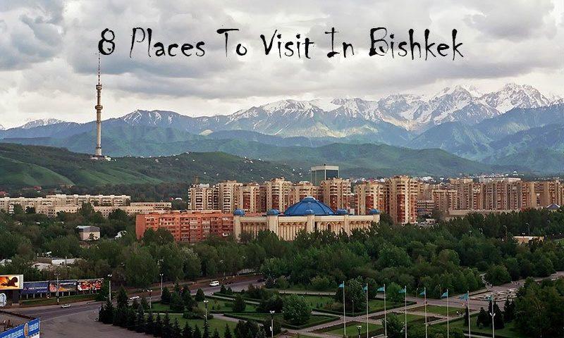Top-8-places-to-visit-bishkek