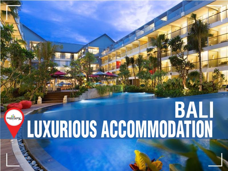 Hotels & Luxurious Accommodation in Bali