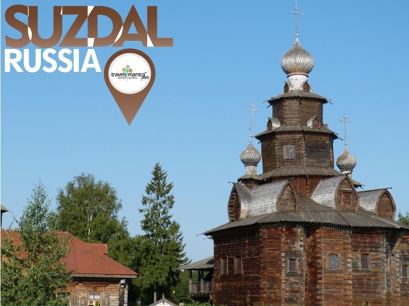 Russia Tourism - Suzdal City