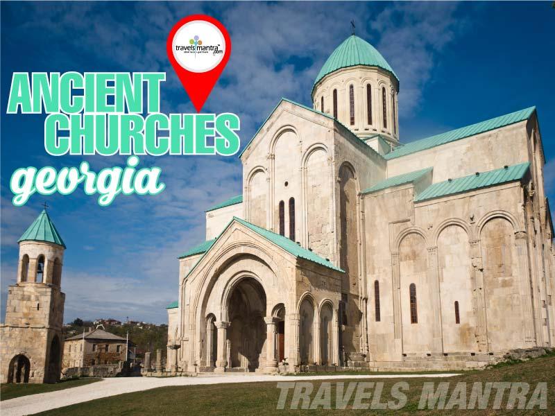 Ancient Churches of Georgia Travels Mantra