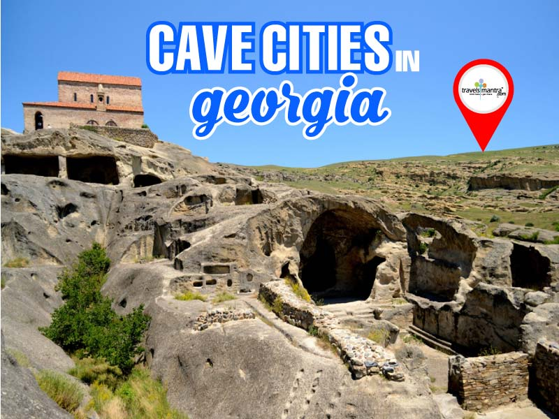 Cave Cities in Georgia Travels Mantra