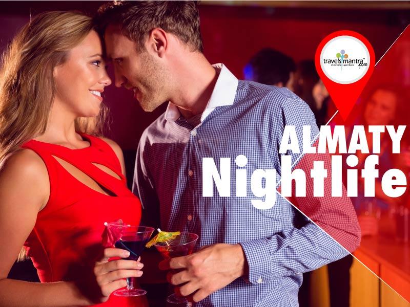 Almaty Nightlife