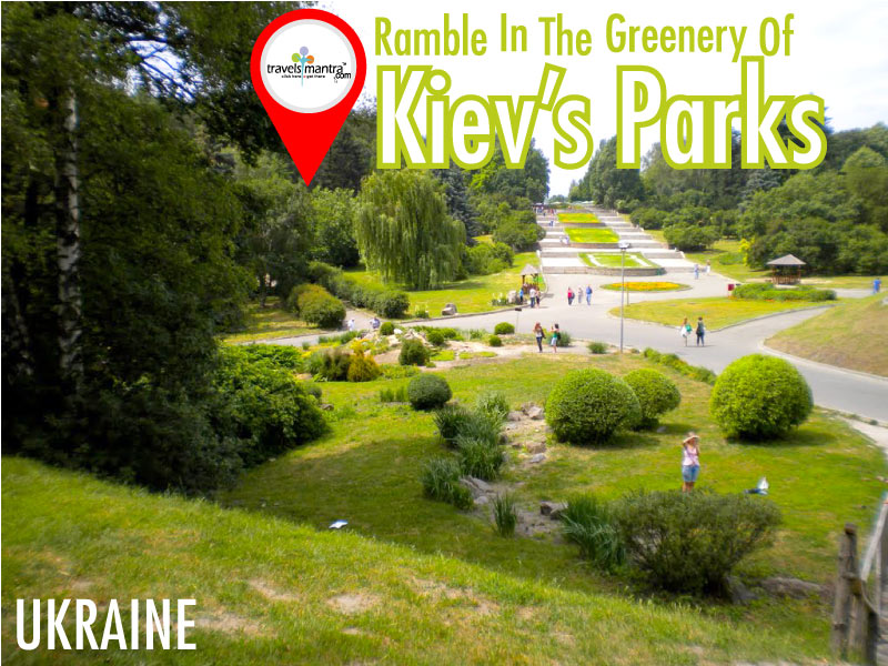 Ramble in the Greenery of Kiev Parks