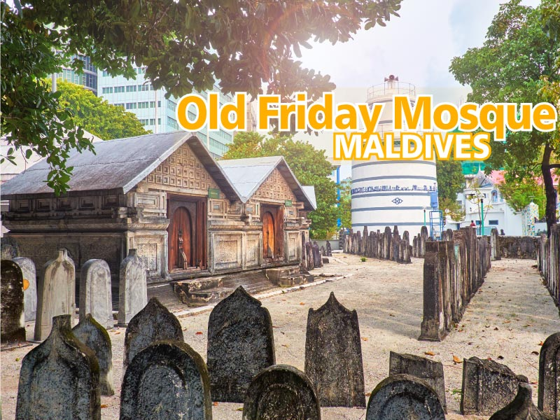 Old Friday Mosque Maldives