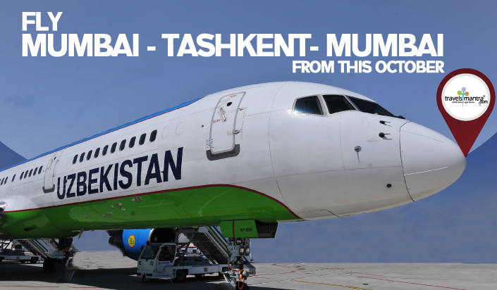 Tashkent Mumbai Air Connectivity - TravelsMantra