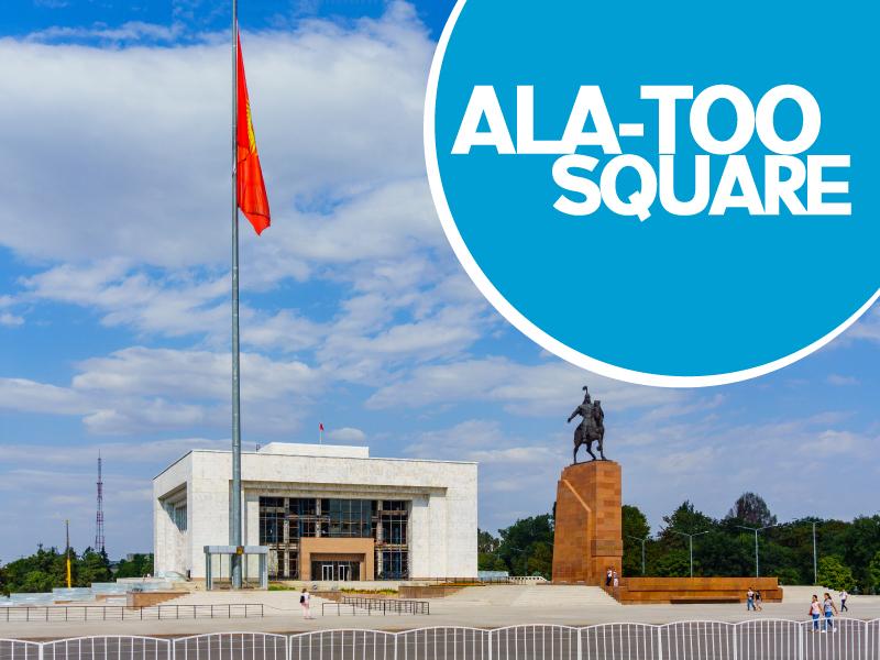 Ala-Too Square - Travels Mantra
