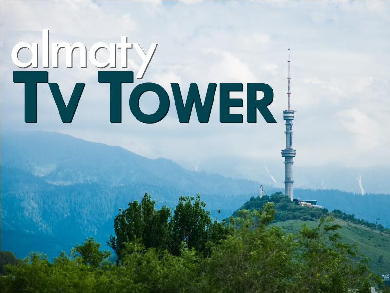 Almaty TV Tower - Travels Mantra